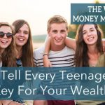 What Every Teenager Should Know About Building Wealth