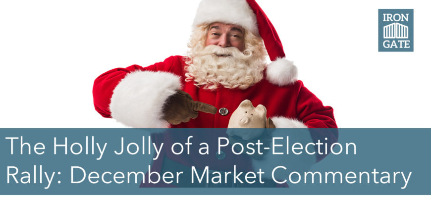 The Holly Jolly of a Post-Election Rally: December Market Commentary