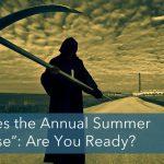 The Annual Summer Market Apocalypse